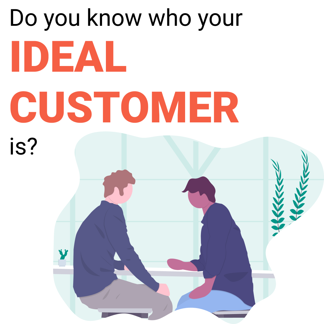Do you know who your ideal customer is?