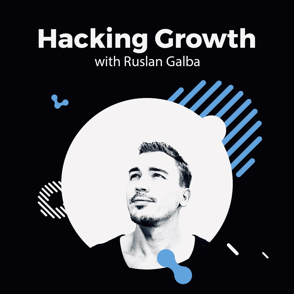 Hacking Growth - 002: If you are struggling to start a podcast