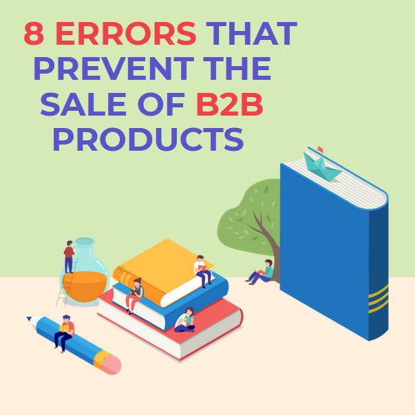 8 errors that prevent the sale of b2b products to large customers