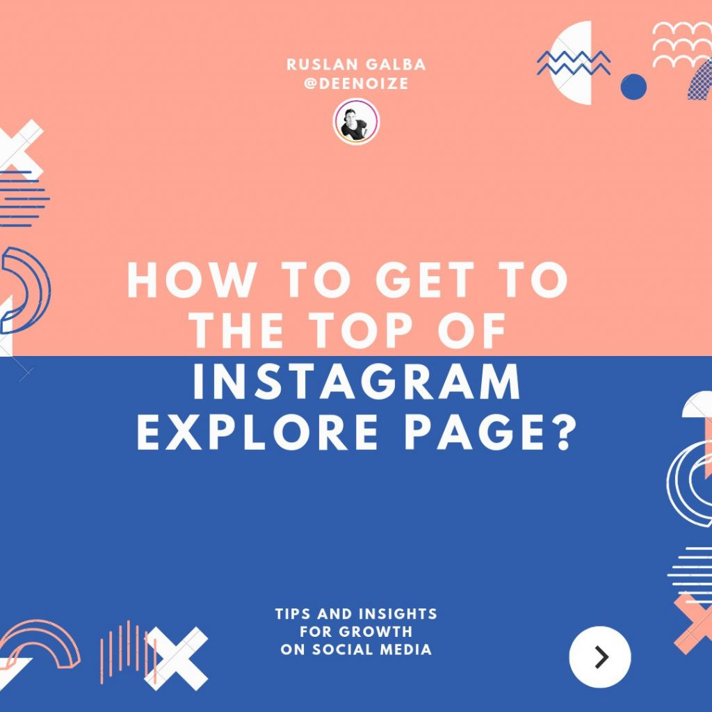 How to get to the top of Instagram Explore Page?