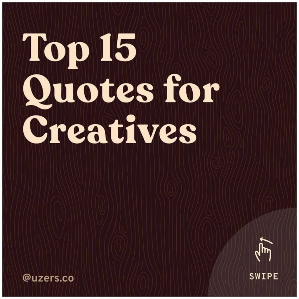 Top 15 Quotes for Creatives