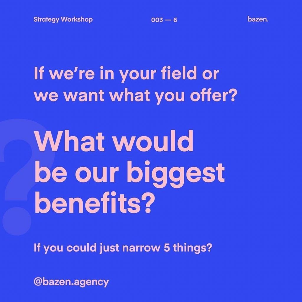 If we're in your field or we want what you offer? What would be our biggest benefits? If you could just narrow 5 things?