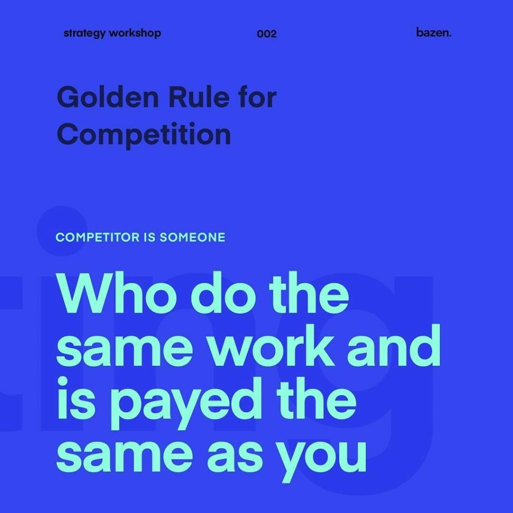 Golden rule for Competition. Who do the same work and is payed the same as you.