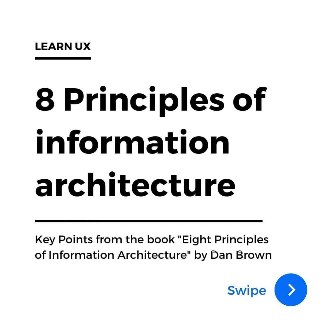 "8 Principles of information architecture. Key points from the book ""Eight Principles of Information Architecture"" by Dan Brown"