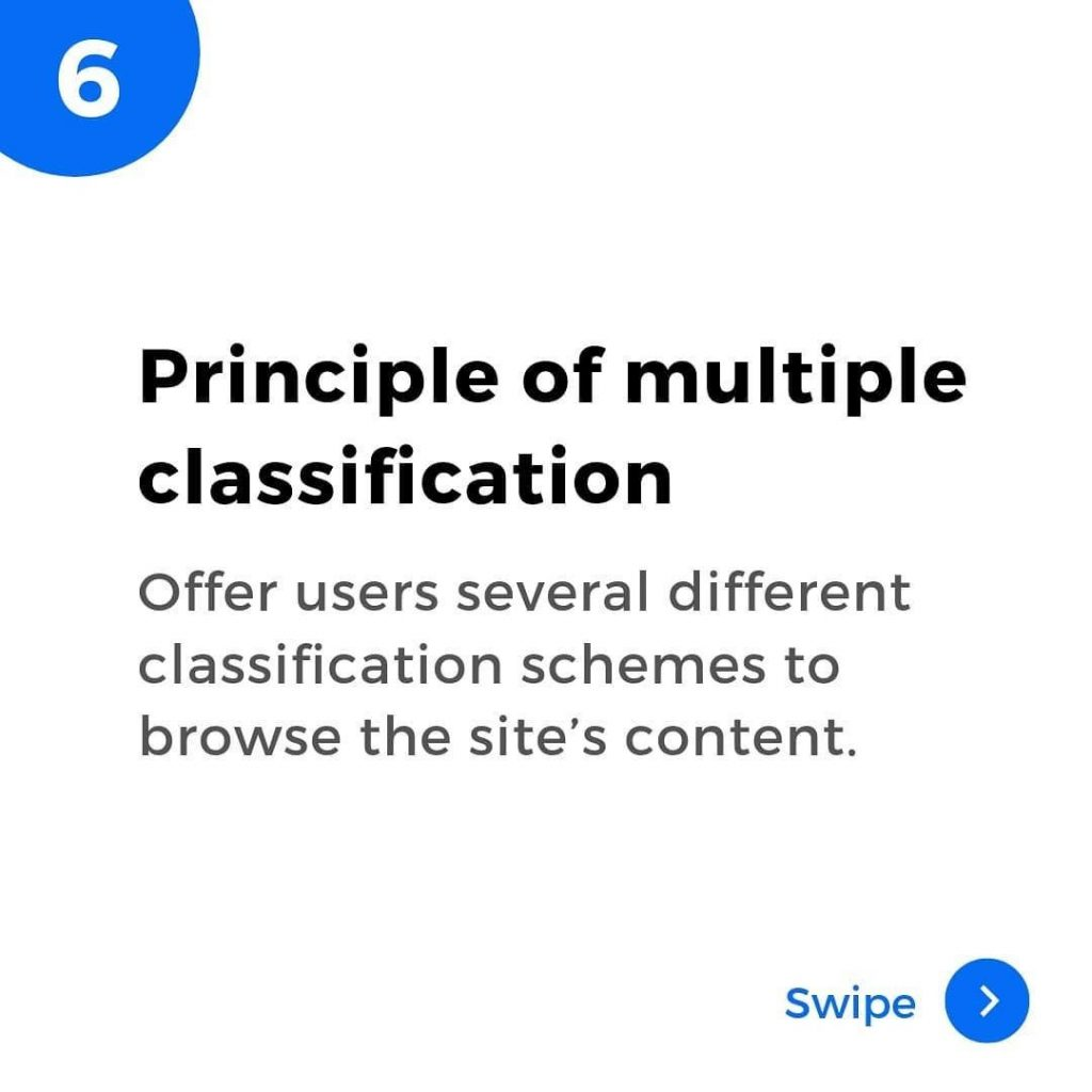 Principle of multiple classification. Offer users several different classification schemes to browse the site's content