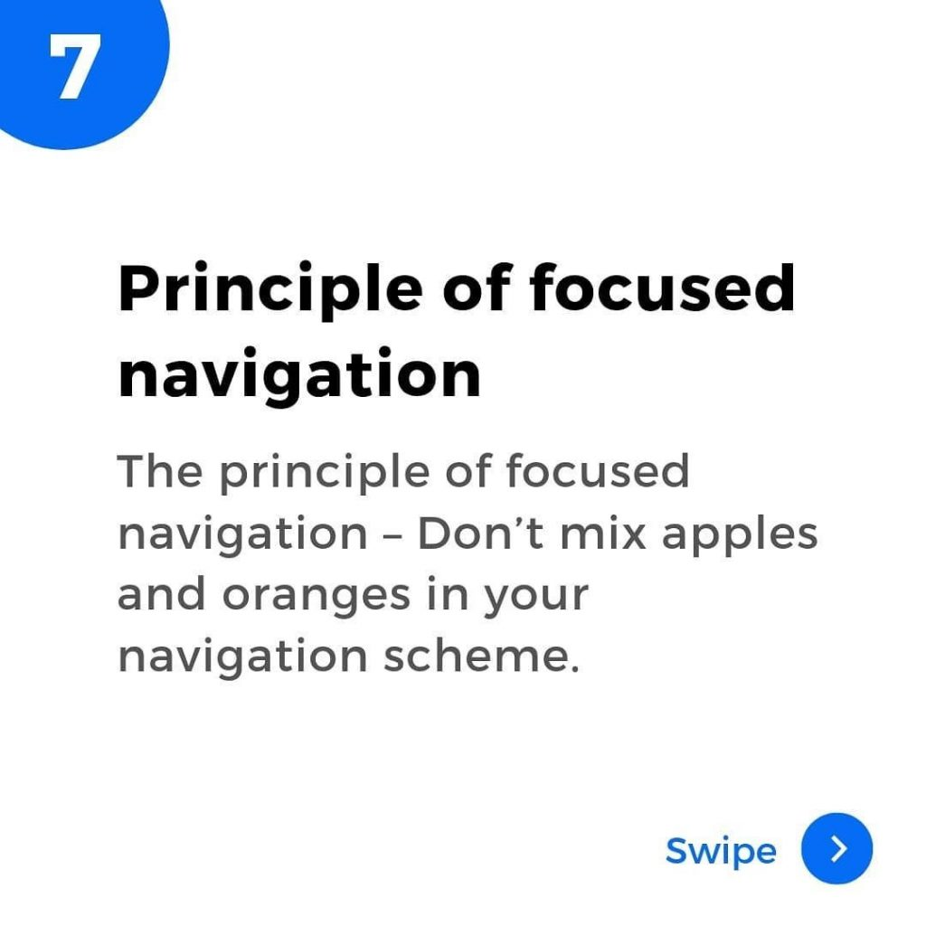 Principle of focused navigation. The principle of focused navigation - don't mix apples and oranges in your navigation scheme.