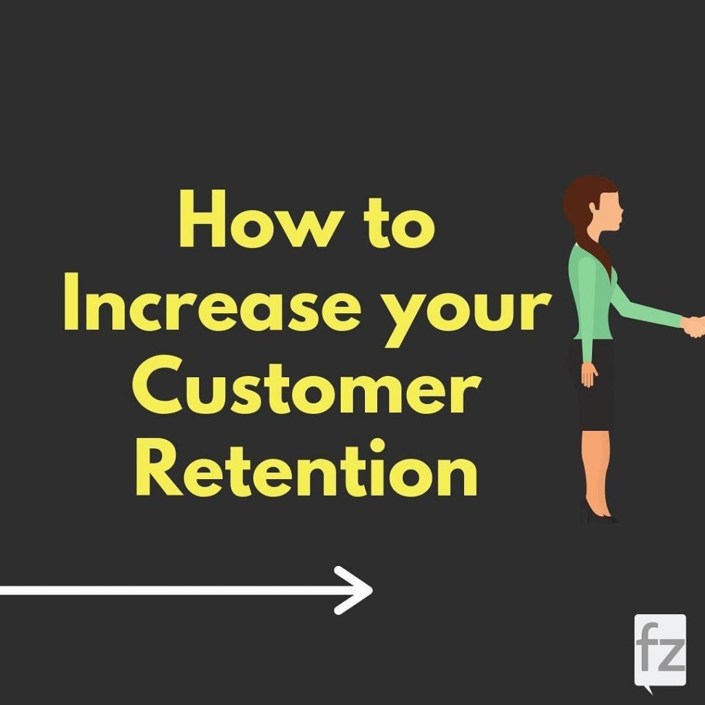 How to Increase your Customer Retention