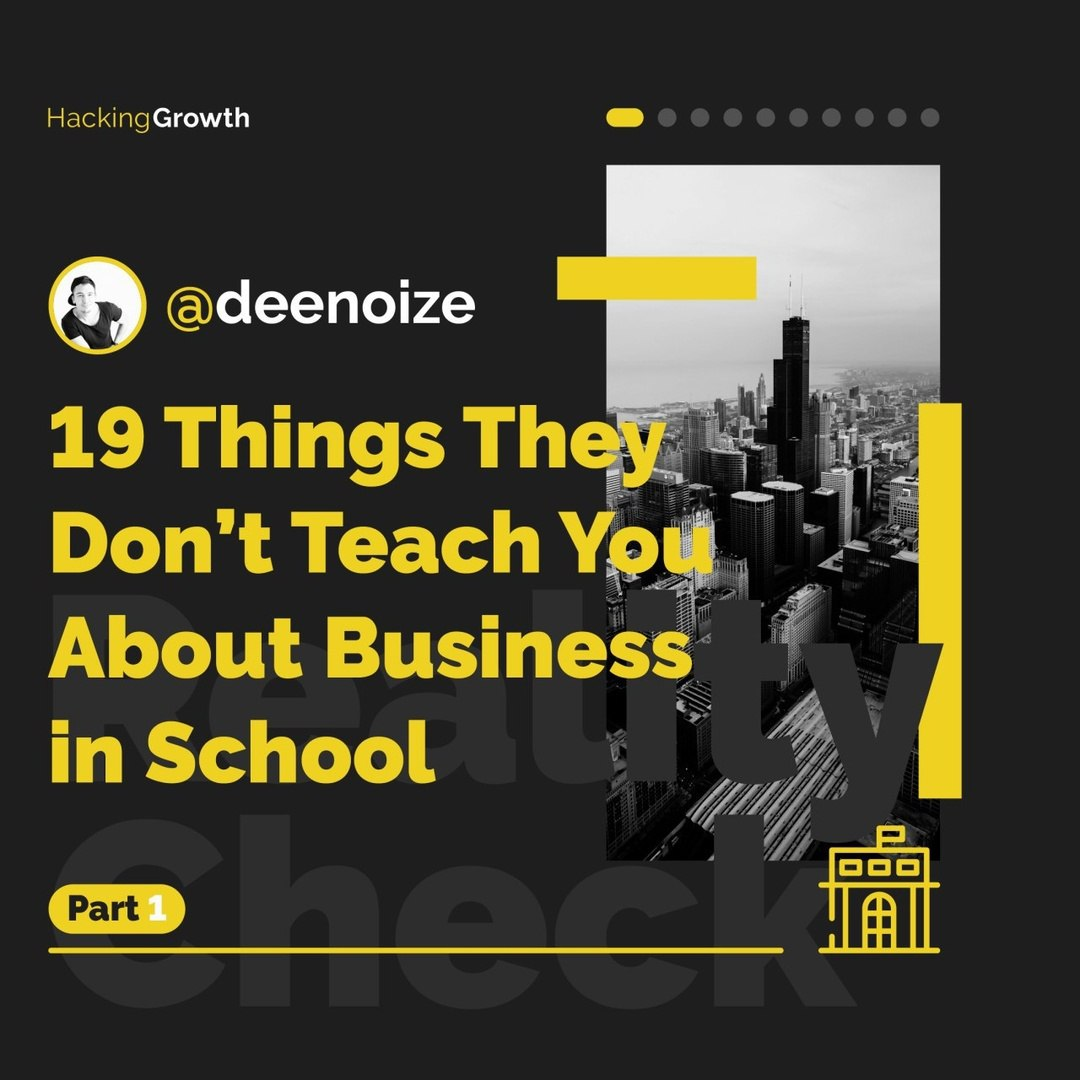 19 Things They Don't Teach You About Business in School. Part 1