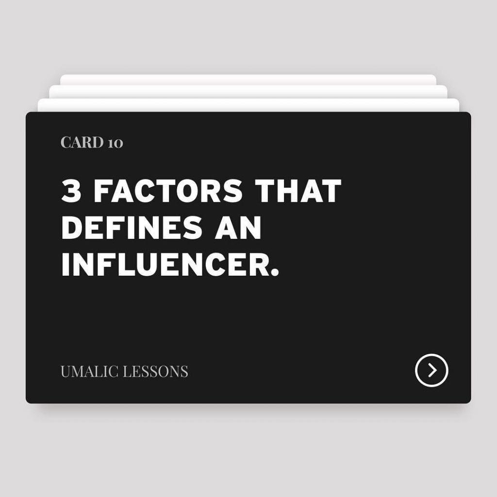 3 factors that defines an Influencer
