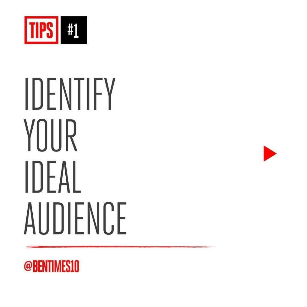 1. Identify your ideal audience.