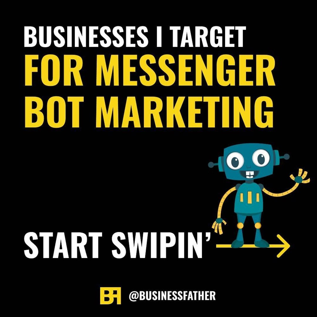 Businesses I Target For Messenger Bot Marketing