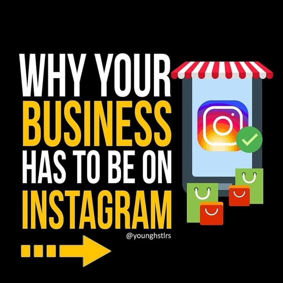 Why Your Business Has To Be On Instagram