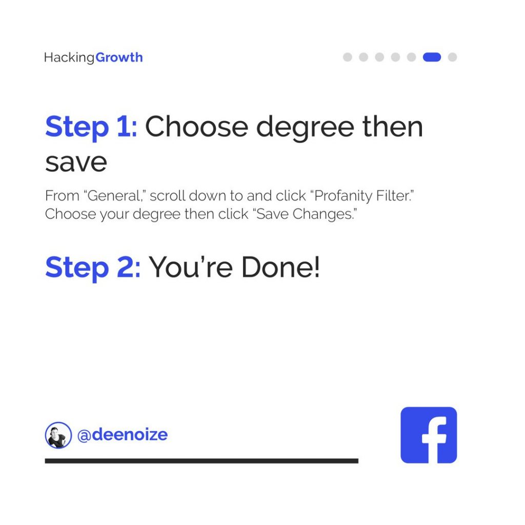 """Step 1: Choose degree then save From """"General"""", scroll down to and click """"Profanity Filter"""". Choose your degree then click """"Save Changes"""". Step 2: You're Done!"""