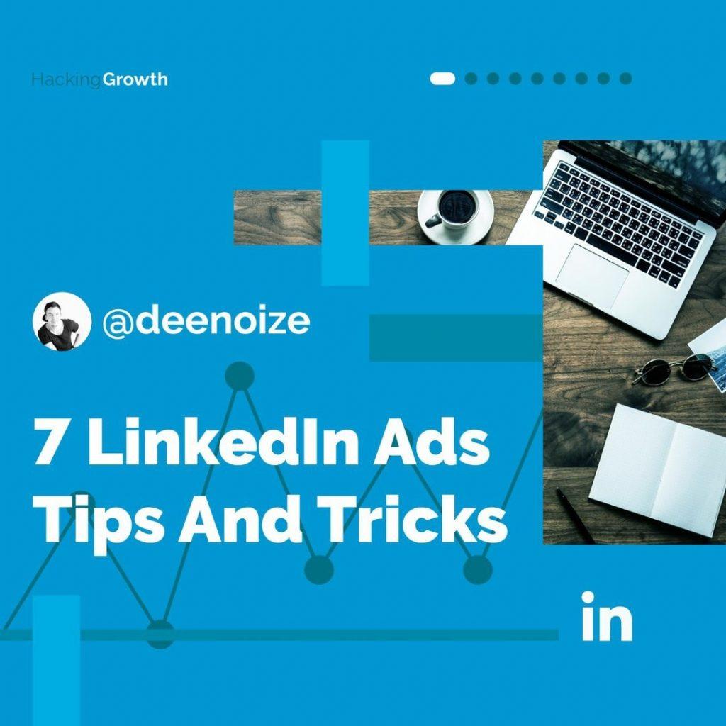 7 LinkedIn Ads Tips And Tricks