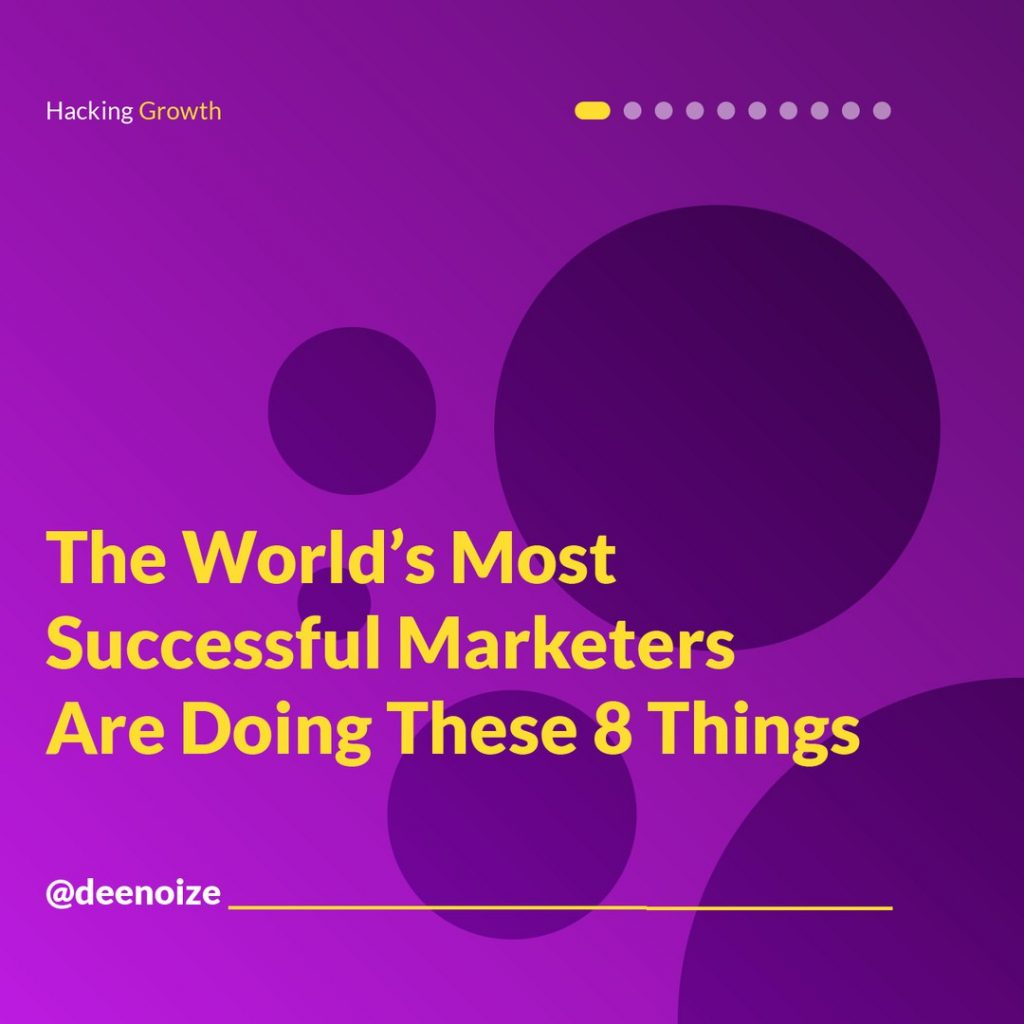 The World's Most Successful Marketers Are Doing These 8 Things