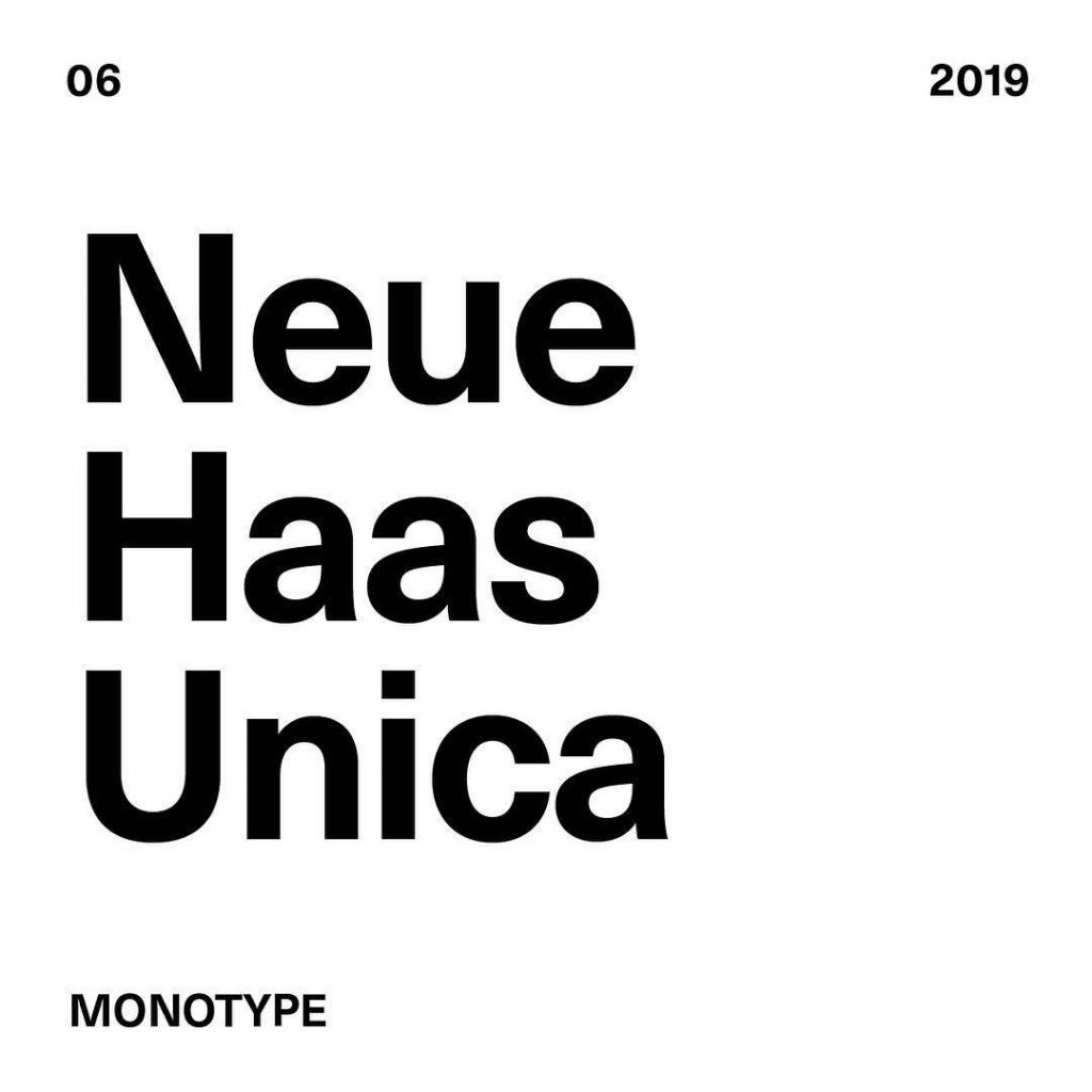 6. Neue Haas Unica by @bymonotype