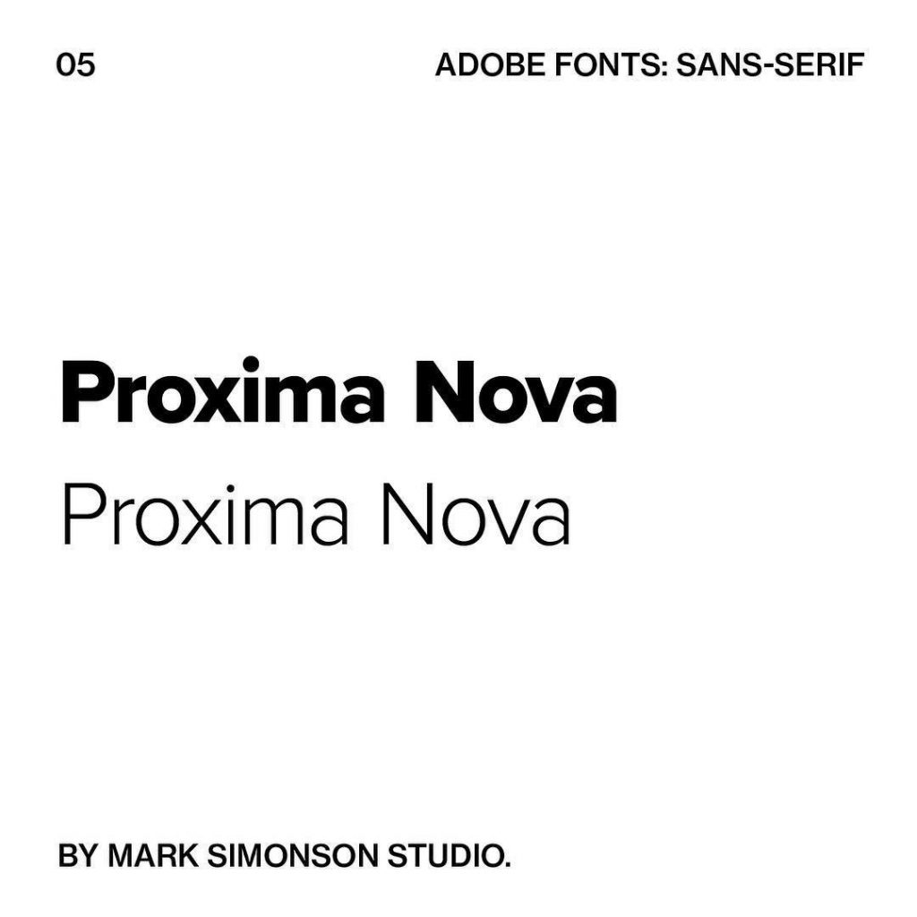 5. Proxima Nova by Mark Simonson Studio