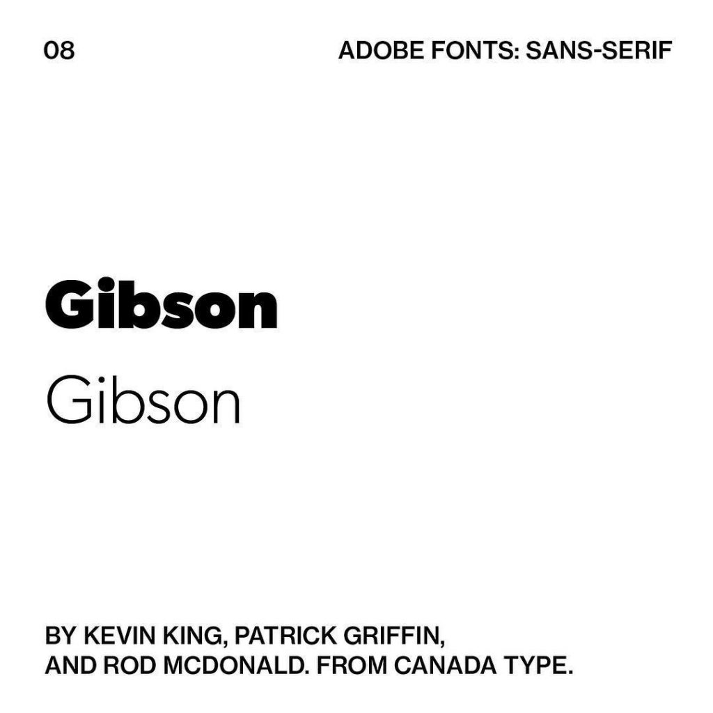 8. Gibson by Kevin King, Patrick Griffin, and Rod McDonald. From Canada Type