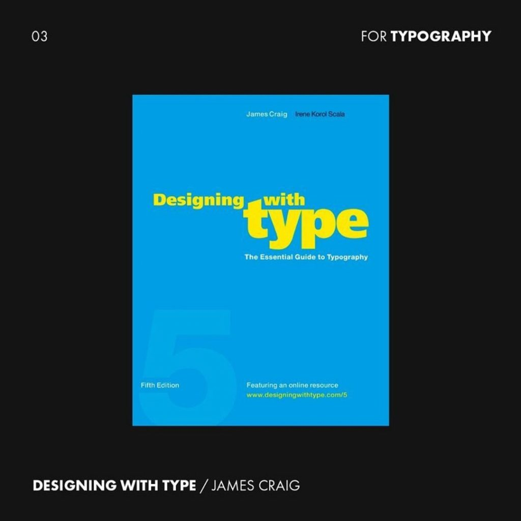 3. Designing with Type by James Craig