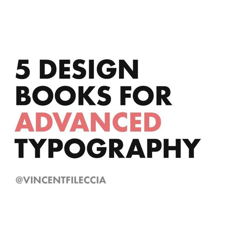 5 Design Books For Advanced Typography