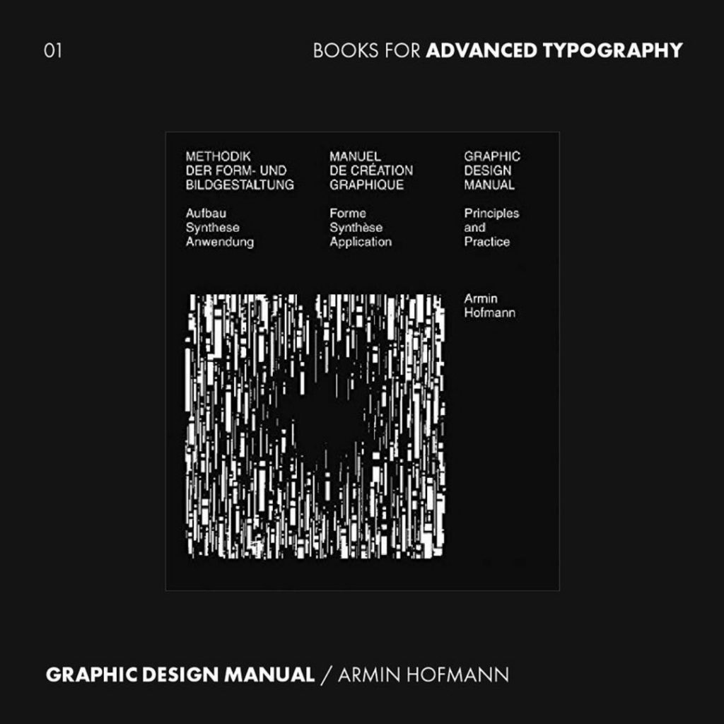 1. Graphic Design Manual: Principles and Practice by Armin Hofmann from @niggli_verlag