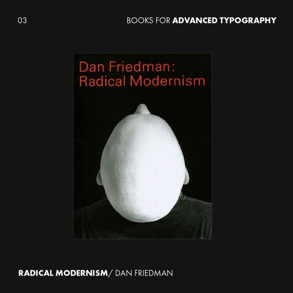 3. Radical Modernism by Dan Friedman from @yalebooks
