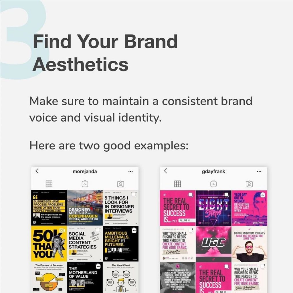 3. Find your Brand Aesthetics  Make sure to maintain a consistent brand voice and visual identity.