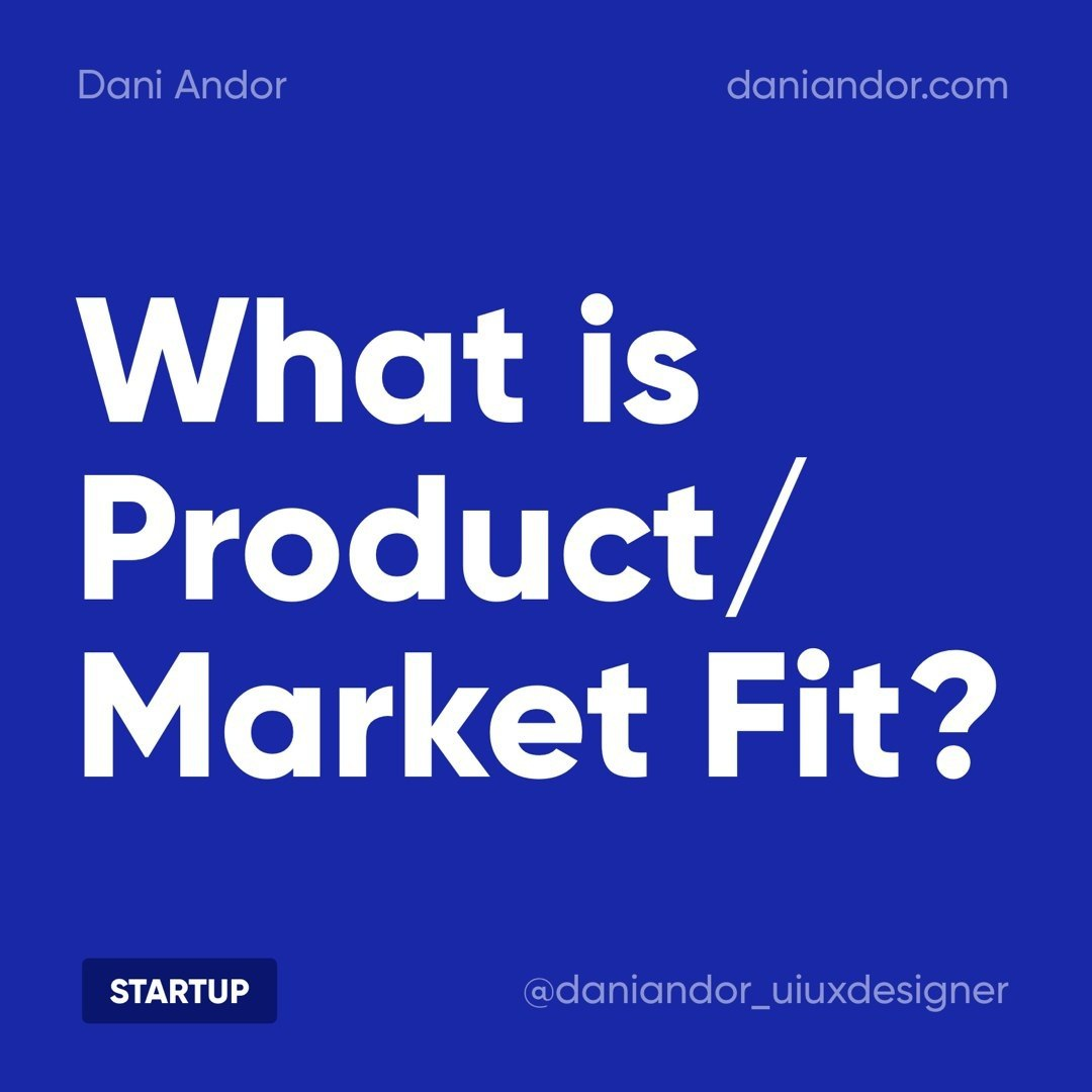 What is Product / Market Fit?