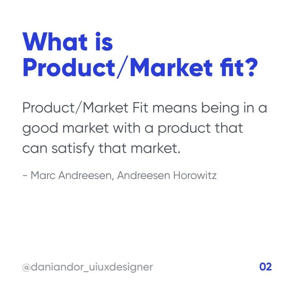 What is Product / Market Fit?  Product / Market fit means being in a good market with a product that can satisfy that market.