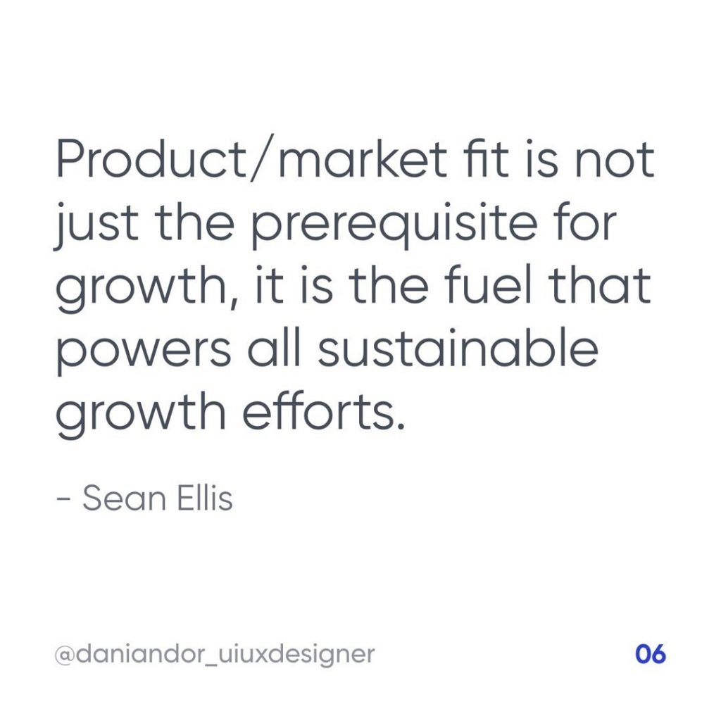 Product/Market fit is not just the prerequisite for growth, it is the fuel that powers all sustainable growth efforts.