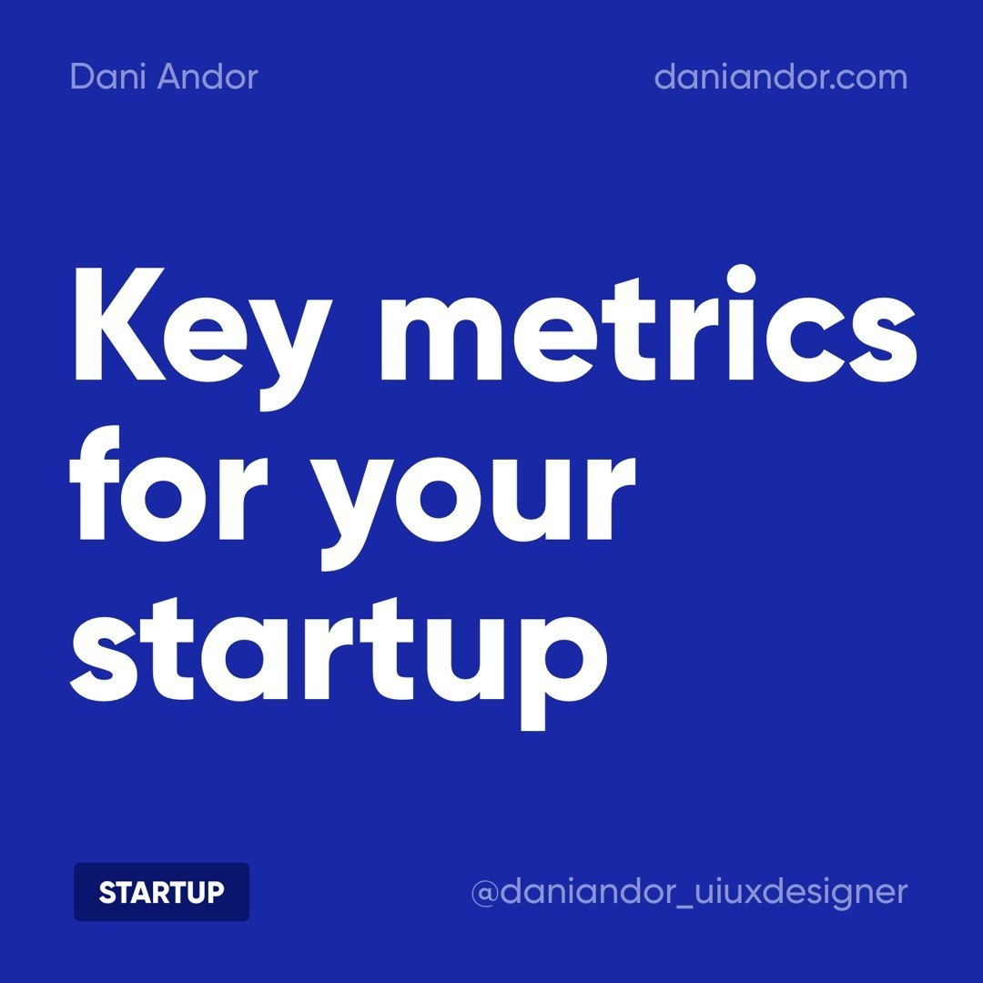Key Metrics for your Startup