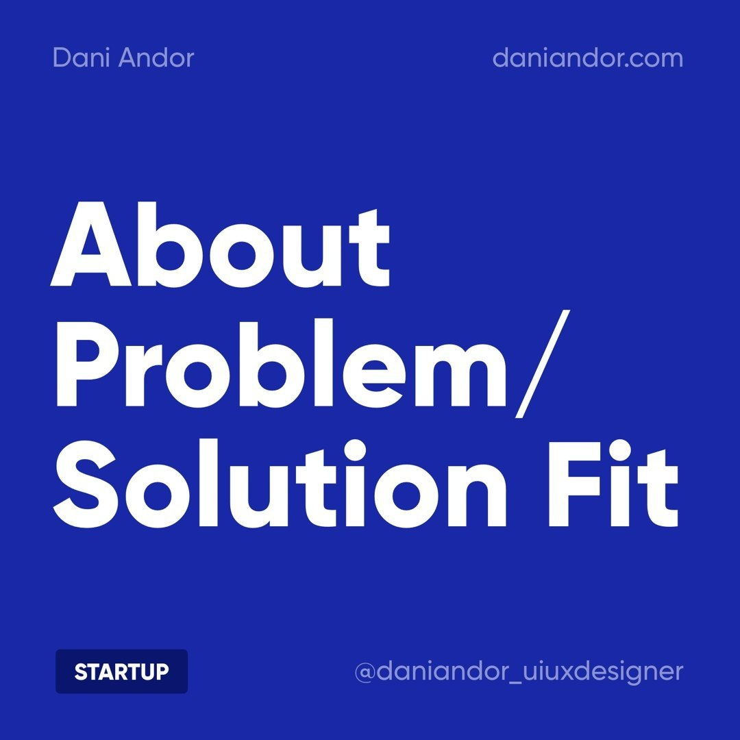 About Problem / Solution Fit
