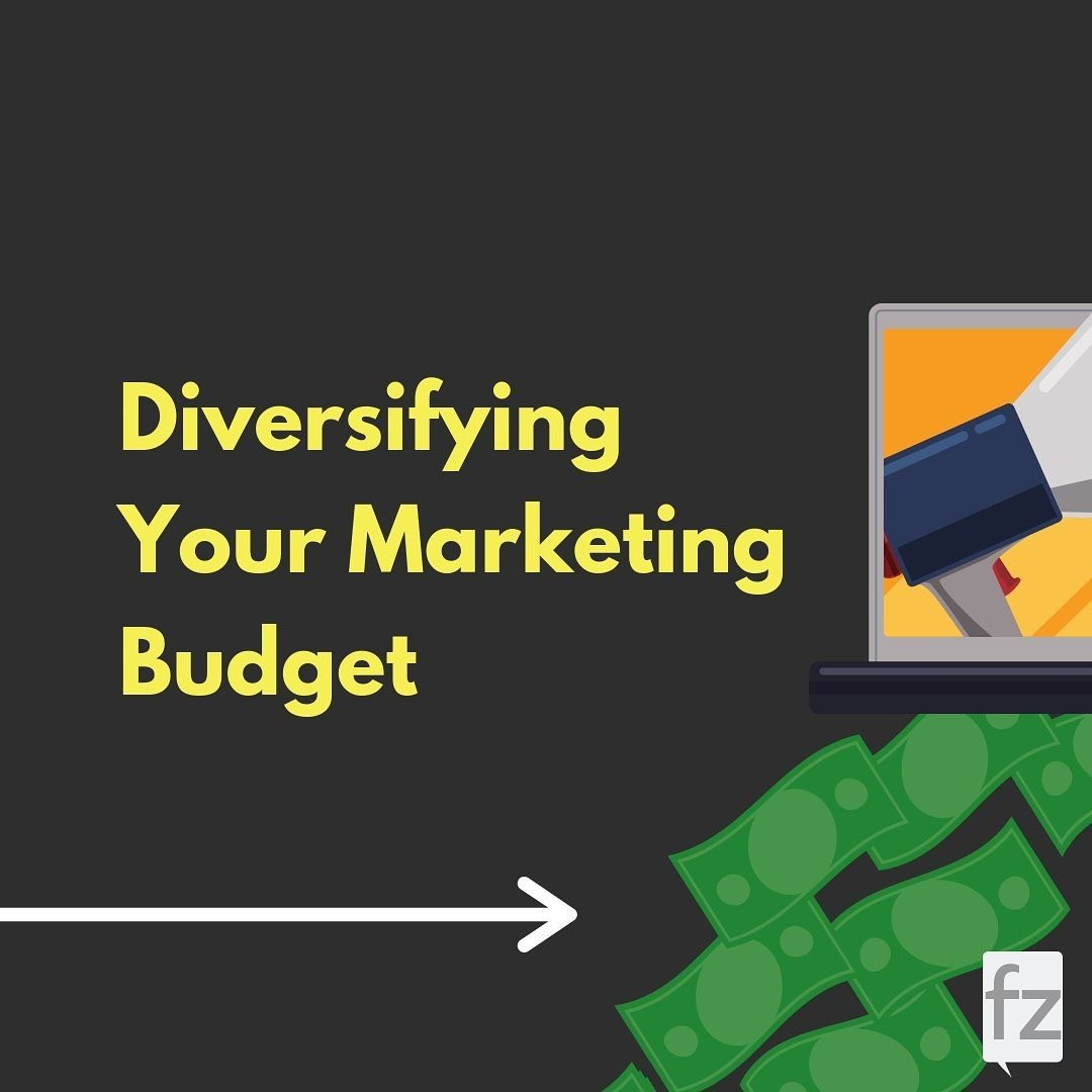 Diversifying Your Marketing Budget