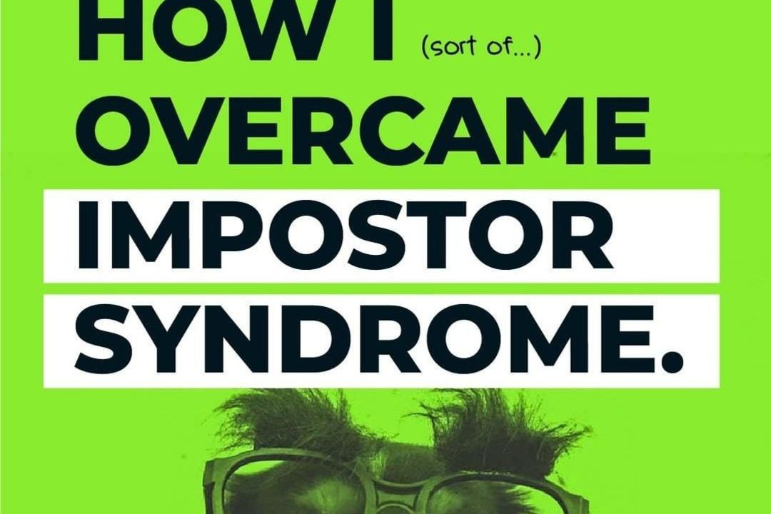 How I Overcame Impostor Syndrome