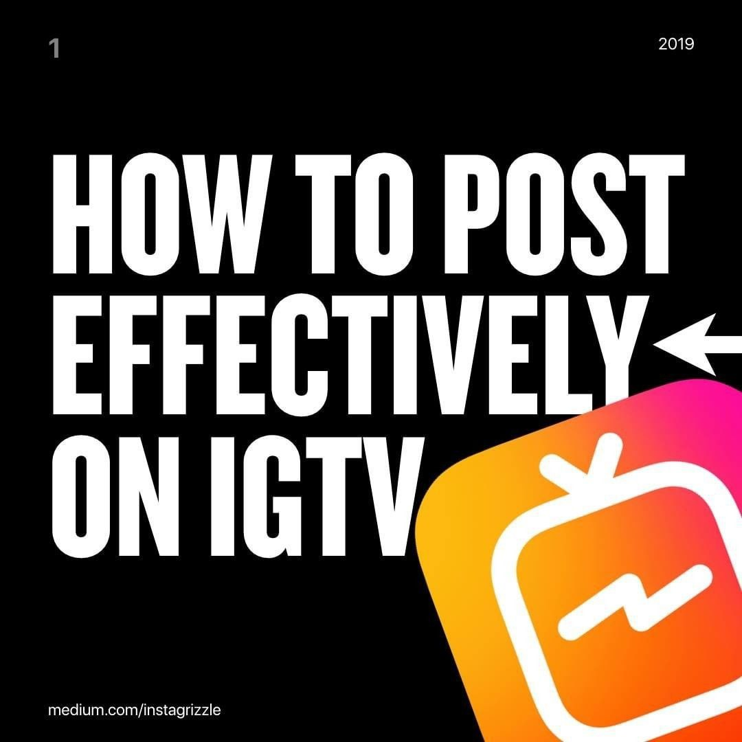 How To Post Effectively On IGTV