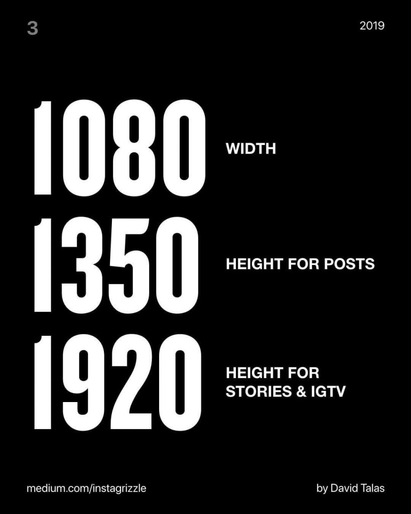 1080 width 1350 height for posts 1920 height for stories & IGTV