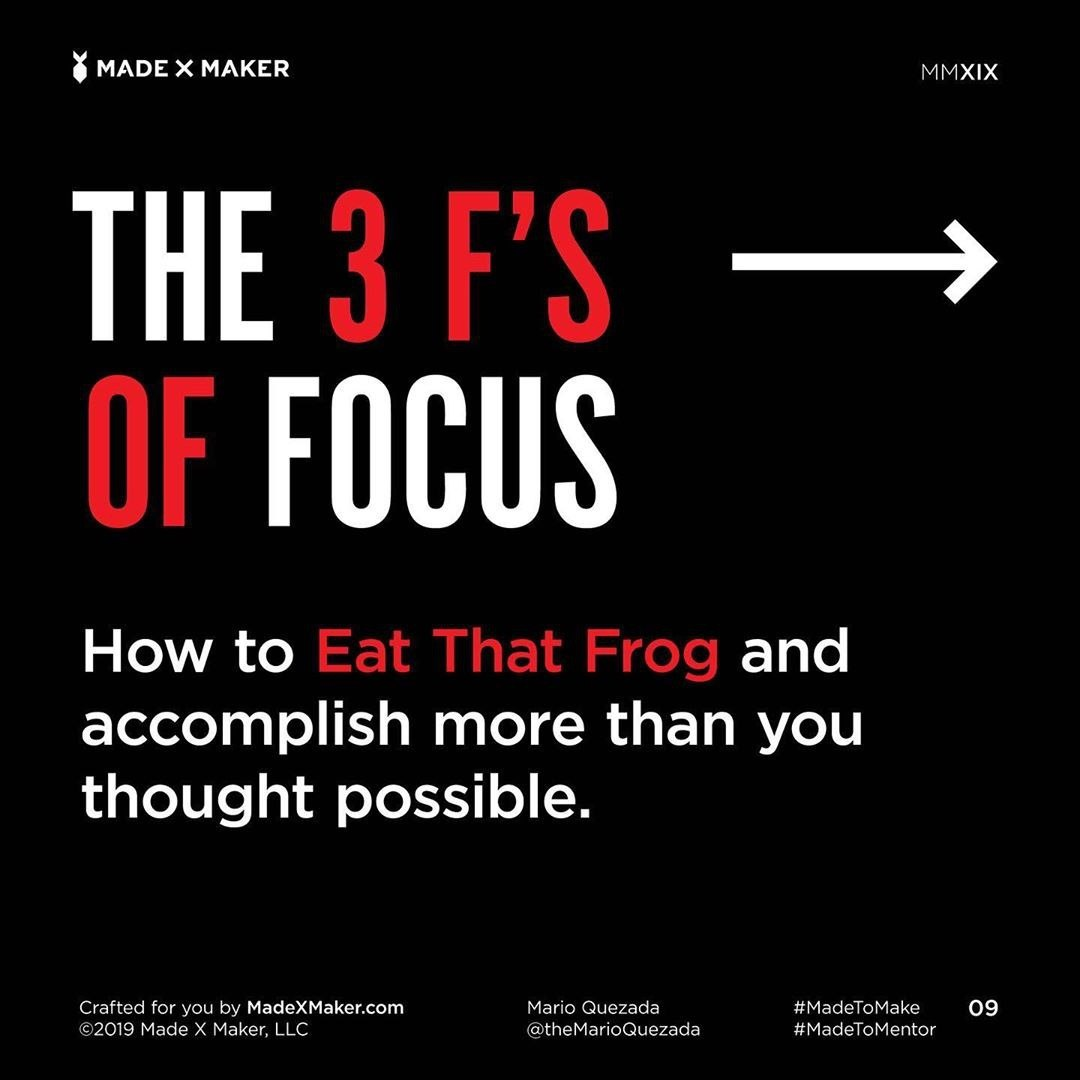 The 3 F's of Focus