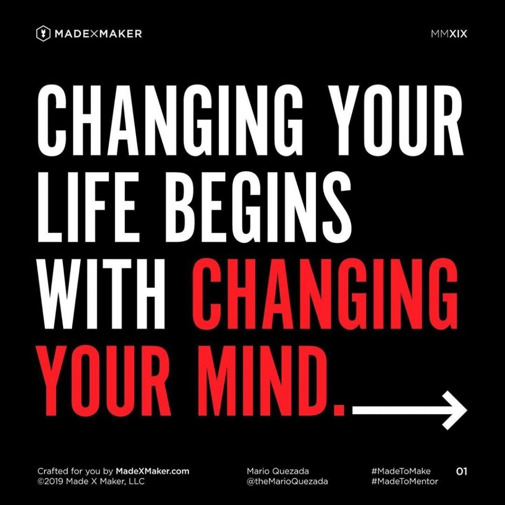 Change Your Life Begins With Changing Your Mind