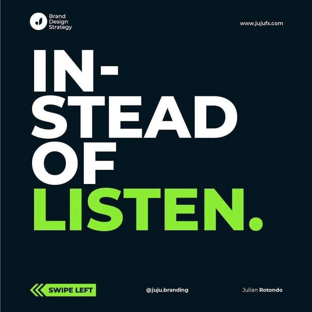 Instead of listen.