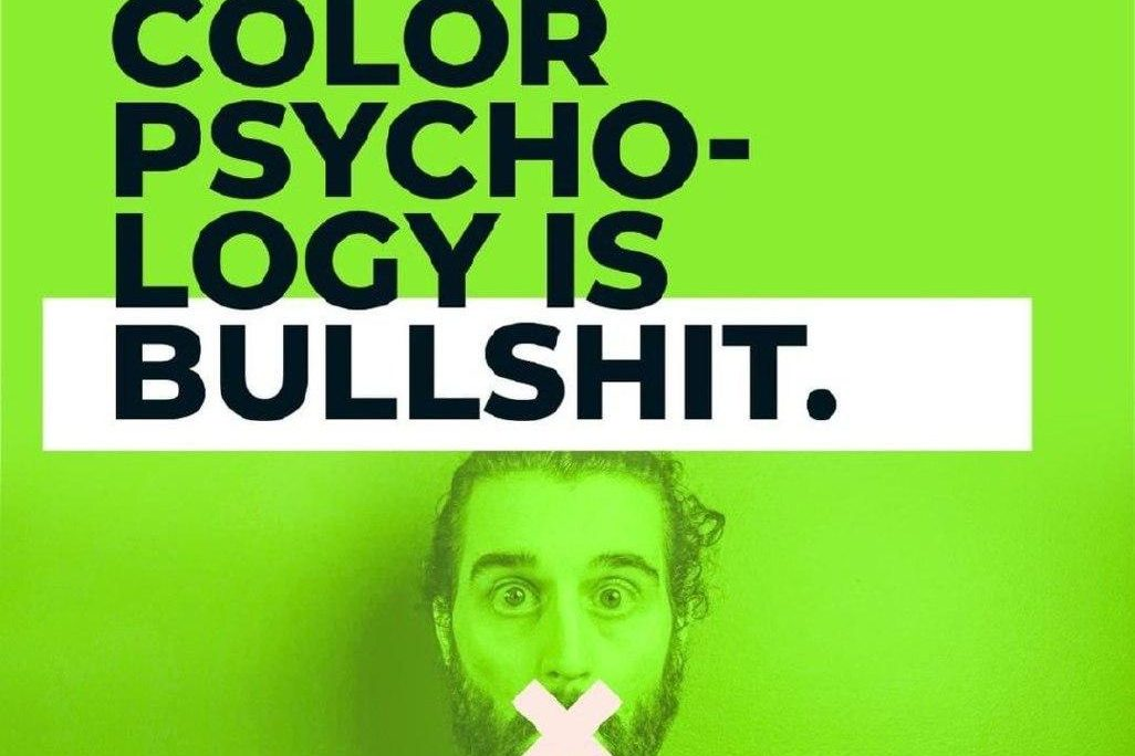Color Psychology is BULLSHIT