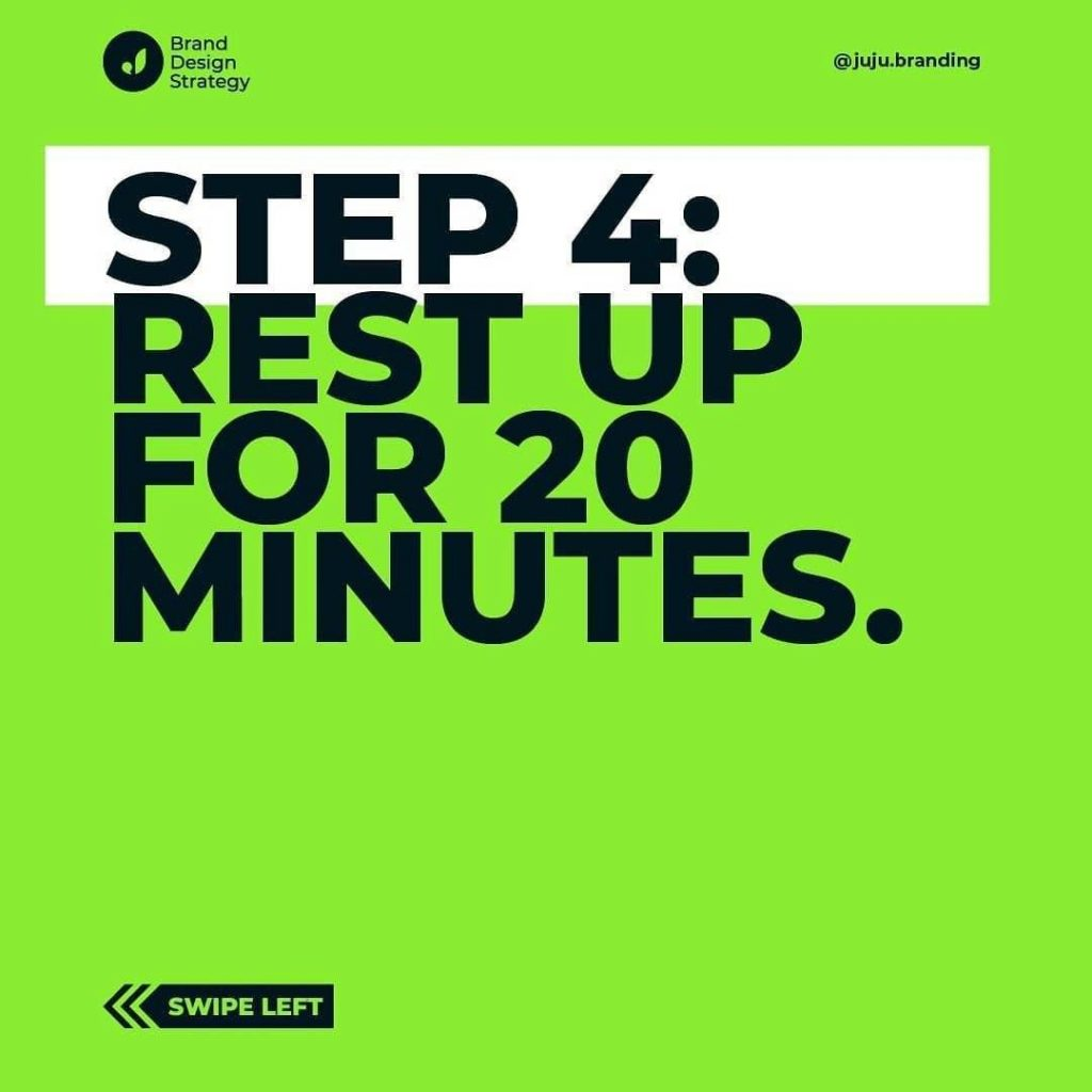Step 4: Rest up for 20 minutes