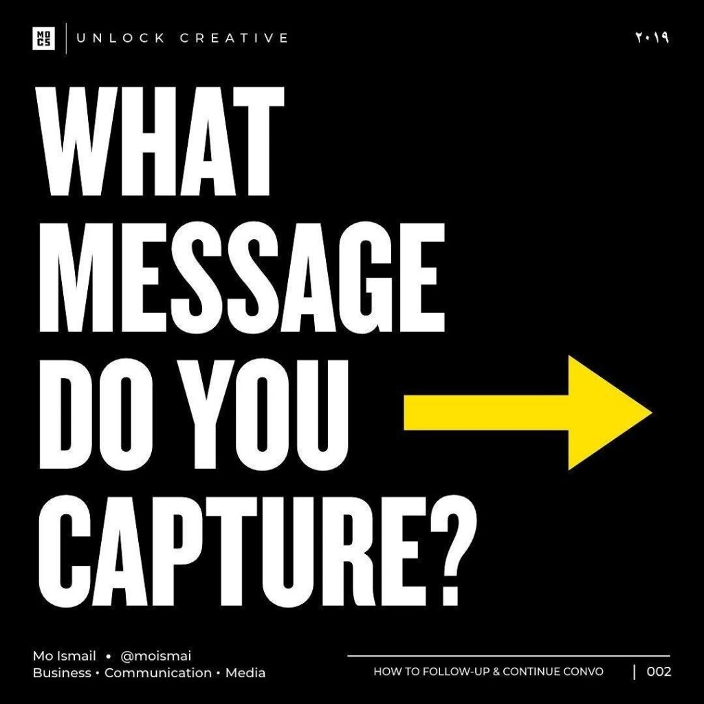 What message do you capture?