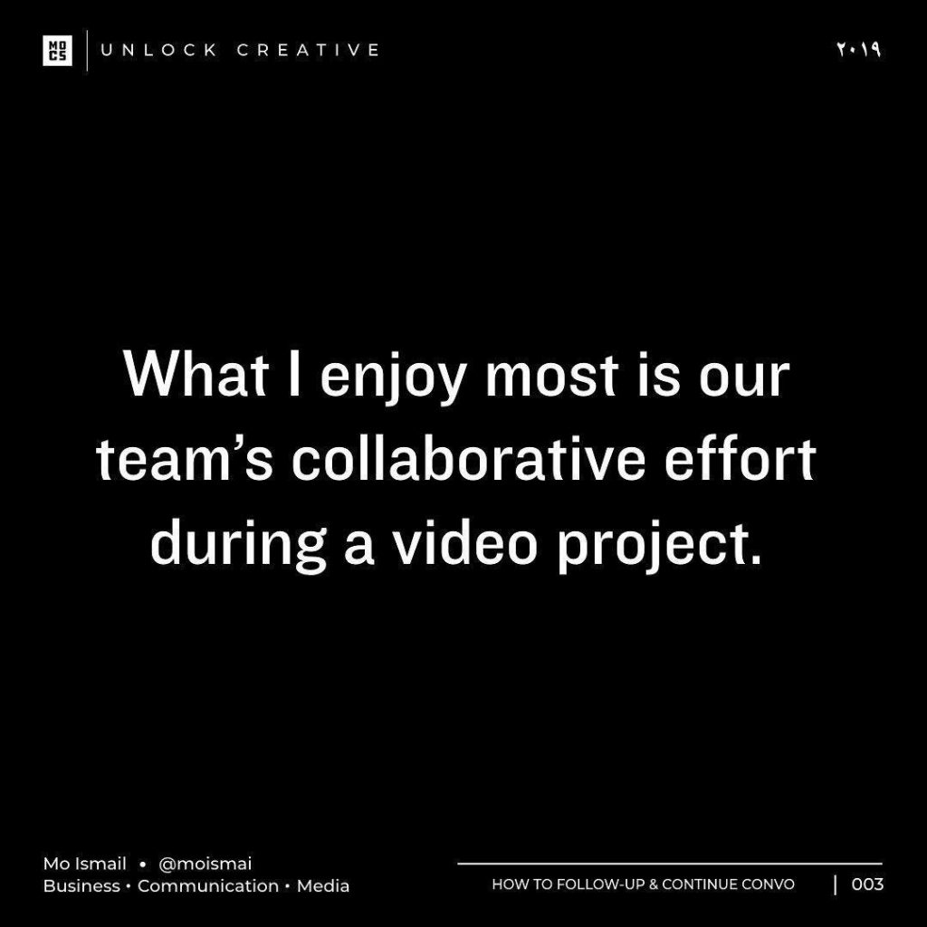 What | enjoy most is our team's collaborative effort during a video project