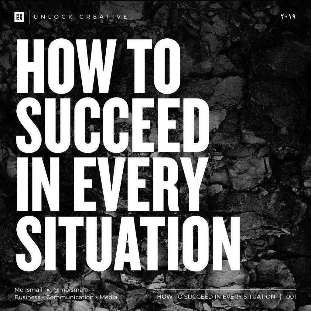 How to Succeed in Every Situation