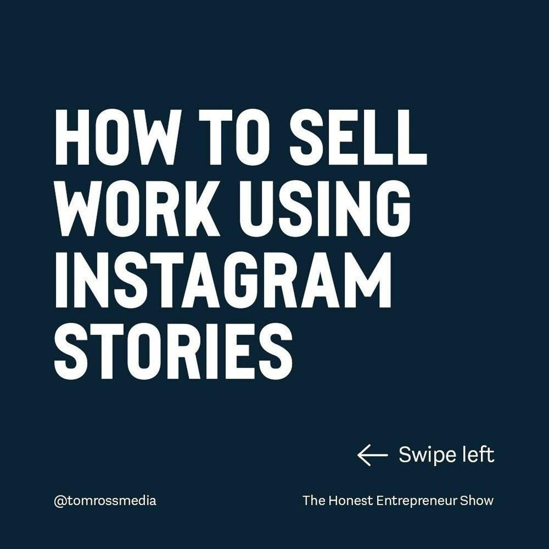 How to Sell Work Using Instagram Stories?