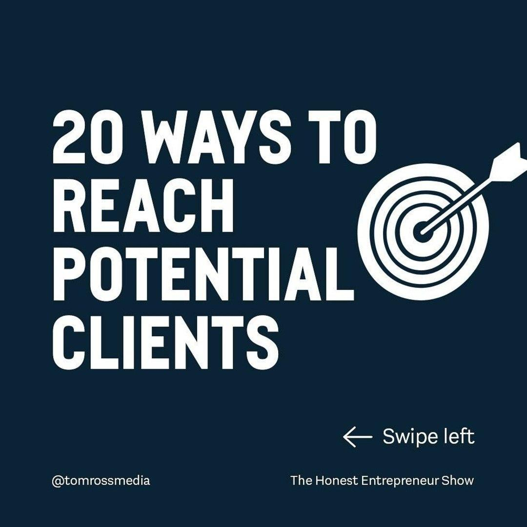 Do you struggle with how to reach potential clients?