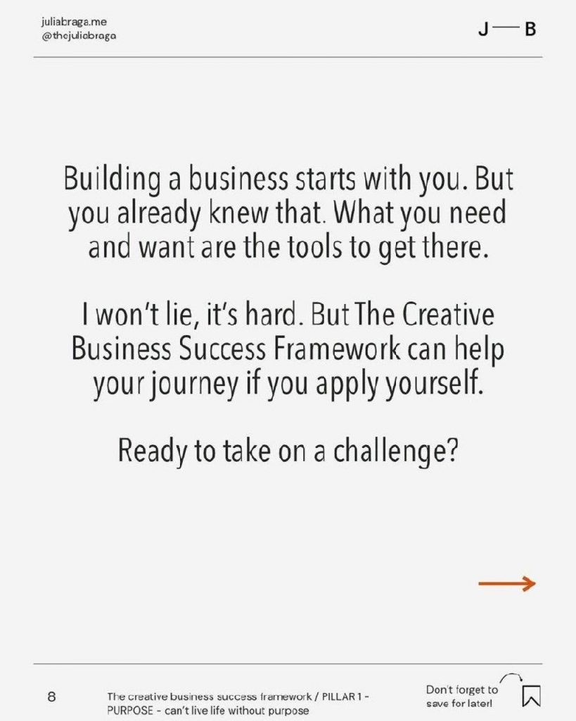 Building a business starts with you. But you already knew that. What you need and want are the tools to get there.  I won't lie, it's hard. But The Creative Business Success Framework can help your journey if you apply yourself.  Ready to take on a challenge?
