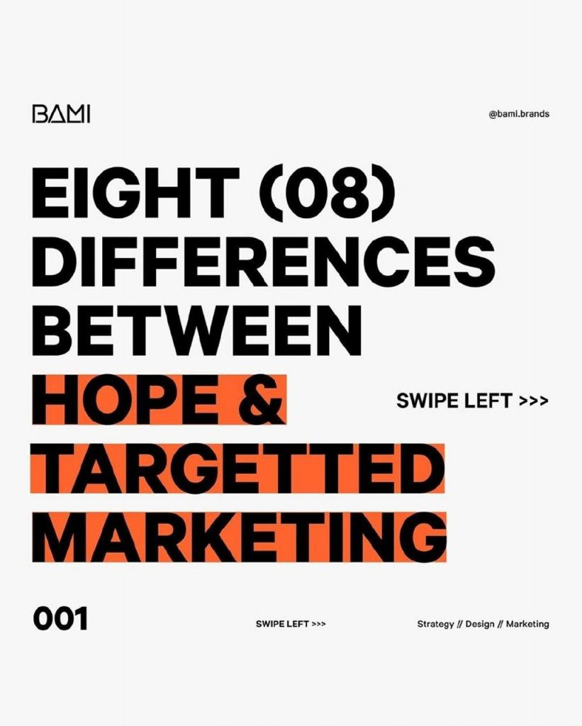 Eight (008) differences between hope & targetted marketing