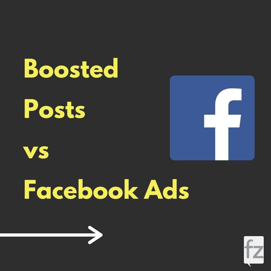 Boosted Posts vs Facebook Ads