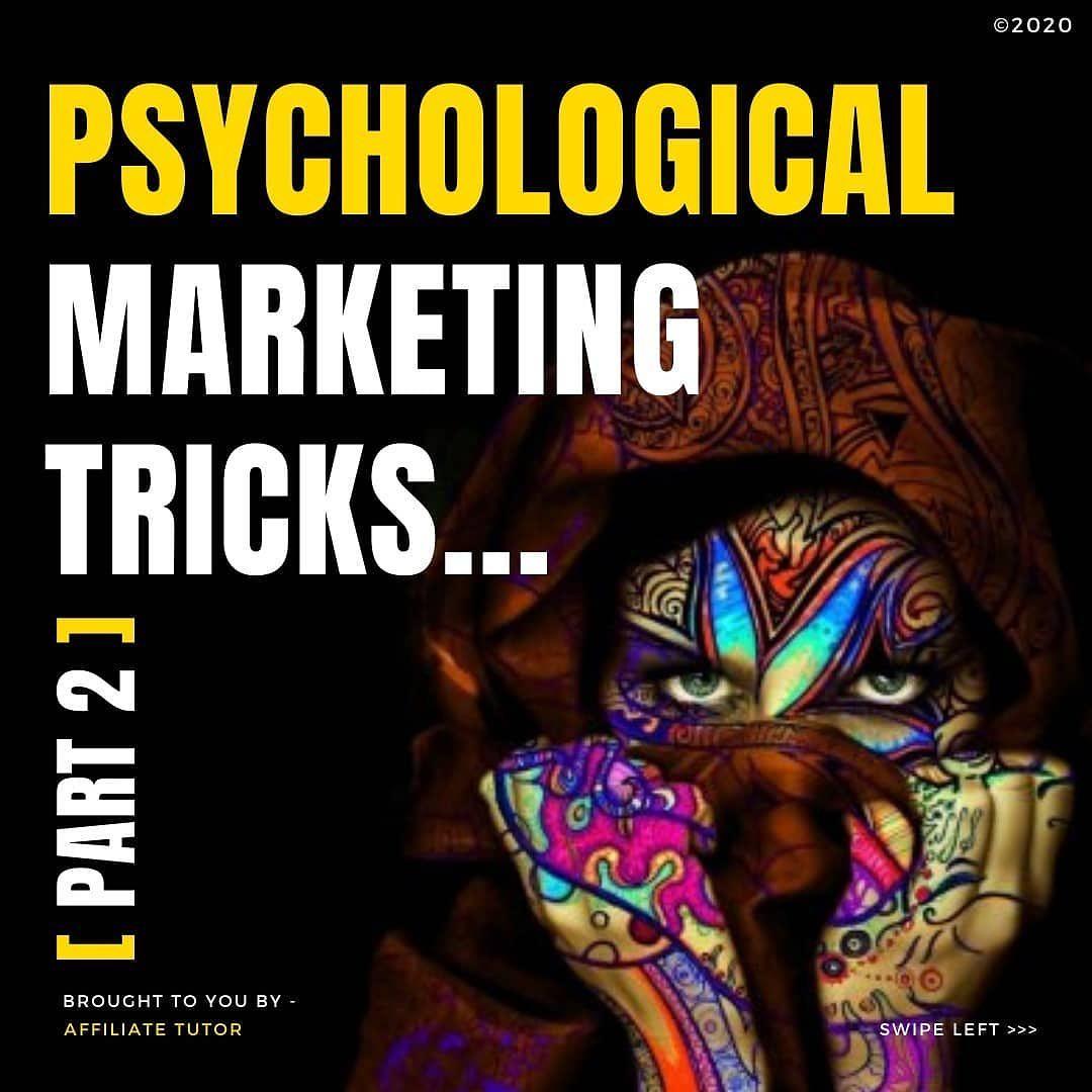 Psychological Marketing Tricks… Part 2